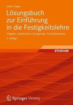 Lösungsbuch zur Einführung in die Festigkeitslehre - Läpple, Volker