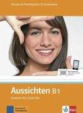 Aussichten. Kursbuch mit 2 Audio-CDs B1