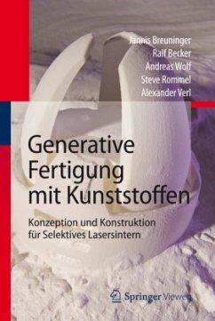Generative Fertigung mit Kunststoffen