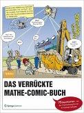 Das verrückte Mathe-Comic-Buch