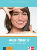 Aussichten B1. Arbeits-/Materialienbuch + 1 Audio-CD + DVD