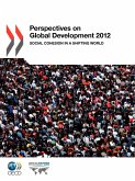 Perspectives on Global Development: 2012: Social Cohesion in a Shifting World