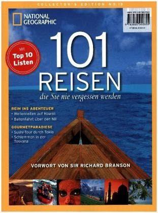 101 Reisen, die Sie nie vergessen werden