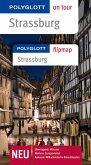 POLYGLOTT on tour Reiseführer Straßburg: Polyglott on tour mit Flipmap