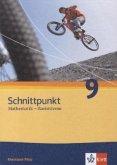 Schnittpunkt Mathematik - Ausgabe für Rheinland-Pfalz. Neubearbeitung. Schülerbuch Basisniveau 9. Schuljahr