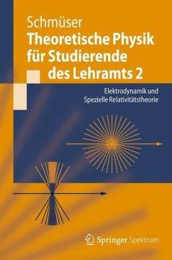 Theoretische Physik für Studierende des Lehramts 2 - Schmüser, Peter