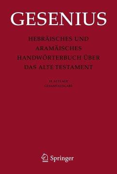 Hebräisches und Aramäisches Handwörterbuch über das Alte Testament - Gesenius, Wilhelm