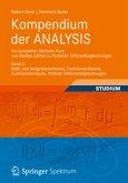 Kompendium der ANALYSIS - Ein kompletter Bachelor-Kurs von Reellen Zahlen zu Partiellen Differentialgleichungen 2