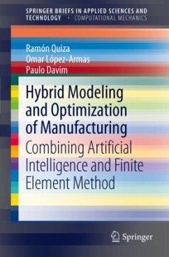 Hybrid Modeling and Optimization of Manufacturing - Quiza, Ramón; López-Armas, Omar; Davim, João Paulo