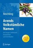 Arends Volkstümliche Namen der Drogen, Heilkräuter, Arzneimittel und Chemikalien, 1 CD-ROM