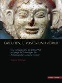 Griechen, Etrusker und Römer
