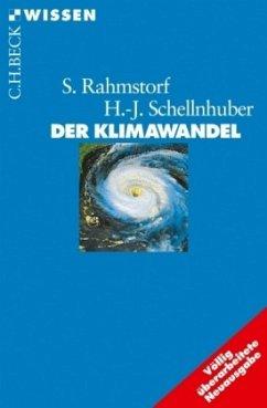 Der Klimawandel - Rahmstorf, Stefan; Schellnhuber, Hans J.