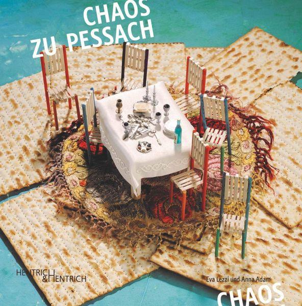 Chaos zu Pessach