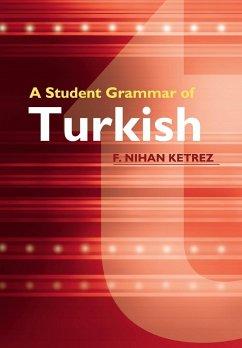 A Student Grammar of Turkish - Ketrez, F. Nihan