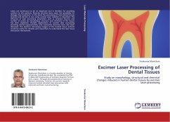 Excimer Laser Processing of Dental Tissues