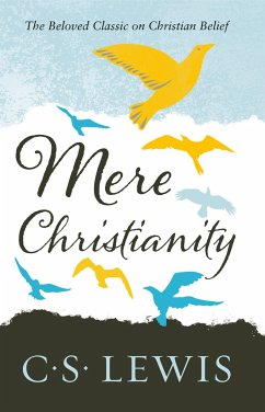 Mere Christianity - Lewis, C. S.