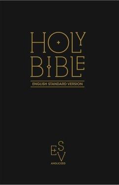 Holy Bible: English Standard Version (ESV) Angl...