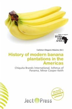 History of modern banana plantations in the Ame...