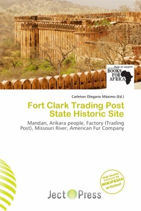 fort clark trading post state historic site englisches buch. Black Bedroom Furniture Sets. Home Design Ideas