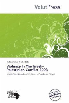 Violence In The Israeli Palestinian Conflict 2008