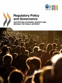 Regulatory Policy and Governance: Supporting Economic Growth and Serving the Public Interest