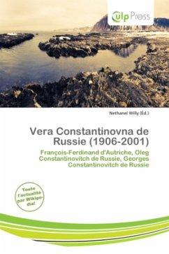 Vera Constantinovna de Russie (1906-2001) - Herausgegeben von Willy, Nethanel