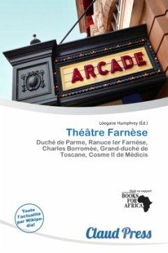 Théâtre Farnèse - Herausgegeben von Humphrey, Lóegaire