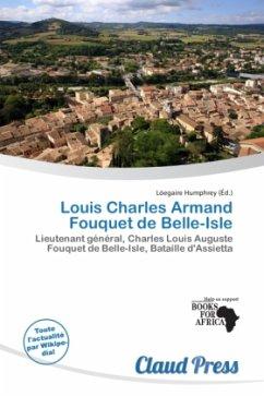 Louis Charles Armand Fouquet de Belle-Isle