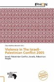 Violence In The Israeli Palestinian Conflict 2005