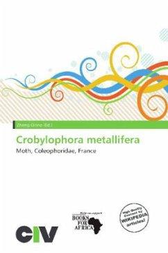 Crobylophora metallifera - Herausgegeben von Cirino, Zheng