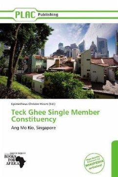 Teck Ghee Single Member Constituency