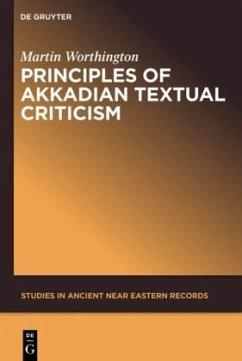 Principles of Akkadian Textual Criticism - Worthington, Martin