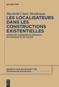 Les localisateurs dans les constructions existentielles - Meulleman, Machteld Claire