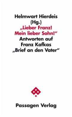 Lieber Franz! Mein lieber Sohn!
