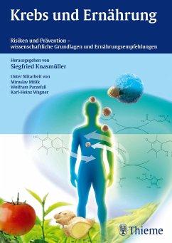 Krebs und Ernährung - Knasmüller, Siegfried