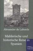 Mahlerische und historische Reise in Spanien