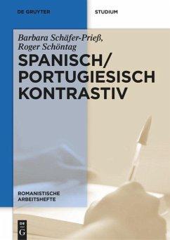 Spanisch / Portugiesisch kontrastiv - Schäfer-Prieß, Barbara; Schöntag, Roger