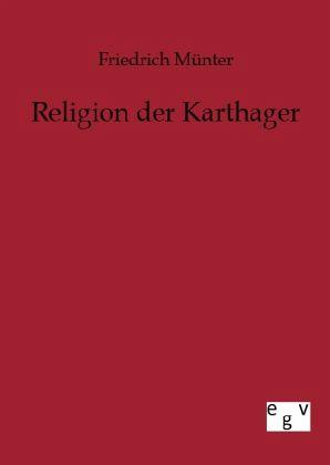 Religion der Karthager - Münter, Friedrich