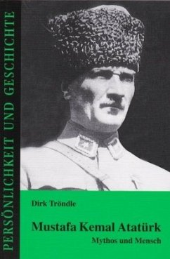 Mustafa Kemal Atatürk - Tröndle, Dirk