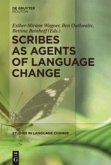 Scribes as Agents of Language Change