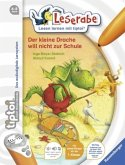 Der kleine Drache will nicht zur Schule / Leserabe tiptoi® Bd.4