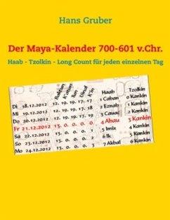 Der Maya-Kalender 700-601 v.Chr.