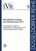 Düsseldorfer Vorträge zum Verkehrsrecht 2011