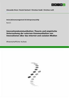 Innovationskommunikation: Theorie und empirische Untersuchung der externen Kommunikation von Innovationen über das Internet und sozialen Medien - Brem, Alexander; Gerhard, Daniel; Gudd, Christian; Lettl, Christian
