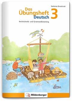 Das Übungsheft Deutsch Bd.3 - Drecktrah, Stefanie