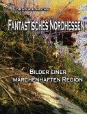 Fantastisches Nordhessen