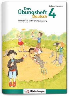 Das Übungsheft Deutsch Bd.4 - Drecktrah, Stefanie