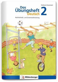 Das Übungsheft Deutsch Bd.2 - Drecktrah, Stefanie
