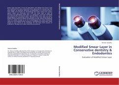 Modified Smear Layer in Conservative dentistry & Endodontics - Sandhu, Simran