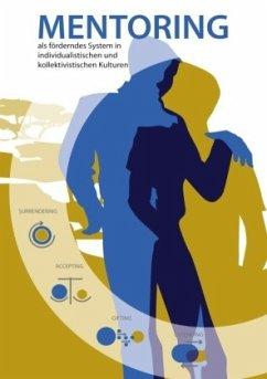 Mentoring als förderndes System in individualistischen und kollektivistischen Kulturen - Knorr, Hartmut
